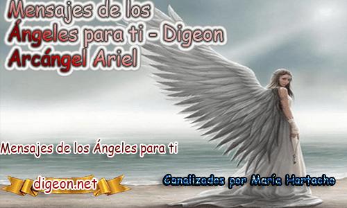 MENSAJES DE LOS ÁNGELES PARA TI - Digeon - 22 de Julio - Arcángel Ariel - Día 1238 + Consejo de tu Ángel y Decreto para La Prosperidad