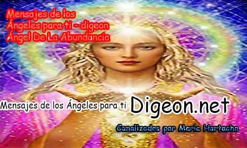 MENSAJES DE LOS ÁNGELES PARA TI - Digeon - 08 de Julio - Ángel De La Abundancia - Día 1226 + Consejo de tu Ángel y Decreto para La riqueza y Prosperidad