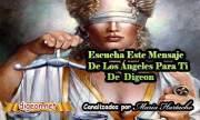 MENSAJES DE LOS ÁNGELES PARA TI - Digeon - 18 deAbril - Ángel de la Justicia - Canalización Con Los Ángeles