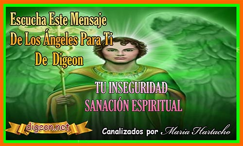 MENSAJES DE LOS ÁNGELES PARA TI 15/09/2021 - Digeon - ARCÁNGEL RAFAEL - TU INSEGURIDAD - SANACIÓN ESPIRITUAL + MENSAJE DE TU ÁNGEL Y DECRETO DIARIO + mensaje de los ángeles para ti, mensajes de tus ángeles, mensajes de ángeles y arcángeles,mensajes,angeles,espiritual,autoconocimiento,digeon,mensaje de dios y los ángeles, yo soy espiritual, mensaje angélico, mensaje del arcángel miguel, mensaje de los ángeles 2021,canalizacion angélica, mensaje de tu ángel guardián, mensaje angelical diario, mensajes divinos, conexión Angelica
