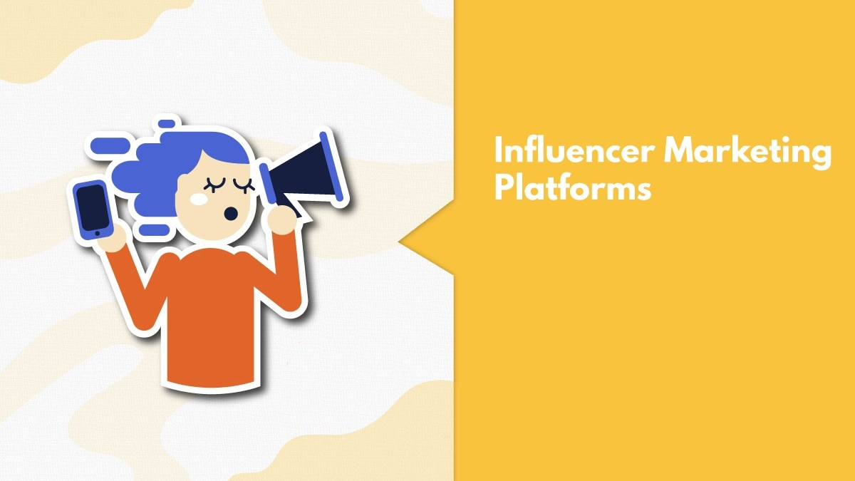 11 Best Influencer Marketing Platforms In India For A Successful Campaign