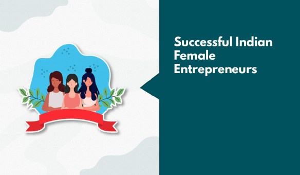 Famous female entrepreneurs in India