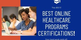Best Online Healthcare Programs Certifications!