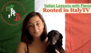 Rooted in Italy TV - Italian Lessons with Flavia