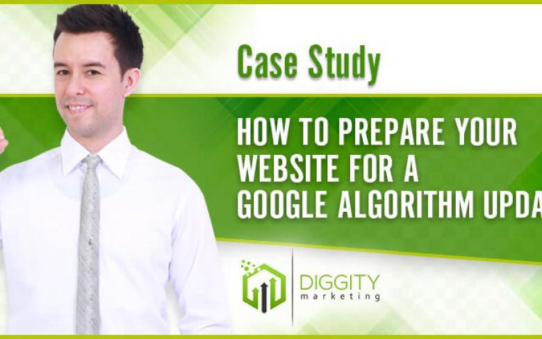 Come preparare il sito Web per un aggiornamento dell'algoritmo di Google [Case Study]