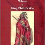 Who What Where in King Philip's War