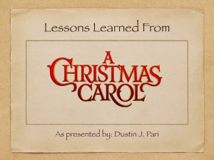 Lessons Learned from a Christmas Carol