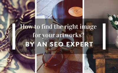 How to Find the Right Image for Your Artworks? by an SEO Expert.