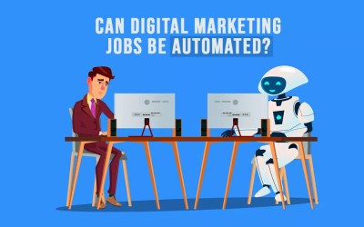 Can Digital Marketing Jobs be Automated?