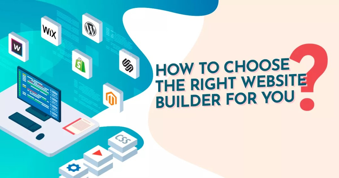 WordPress, Webflow, Shopify, Squarespace, Wix, Magento – Which is the right website builder for you?