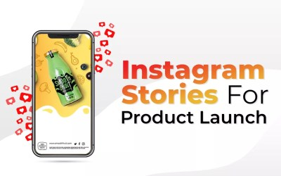 How Instagram Stories Can Level Up Your Product Launch