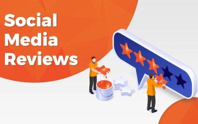 Importance Of Social Media Reviews