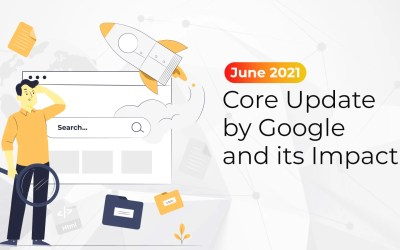 June 2021 Core Update by Google and its Impact
