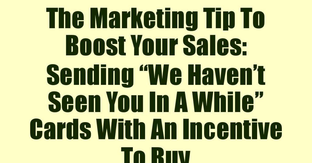 The Marketing Tip To Boost Your Sales