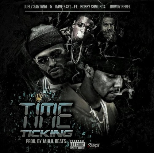 juelz-santana-time-ticking-ft-dave-east-bobby-shmurda-rowdy-rebel-prod-by-jahlil-beats