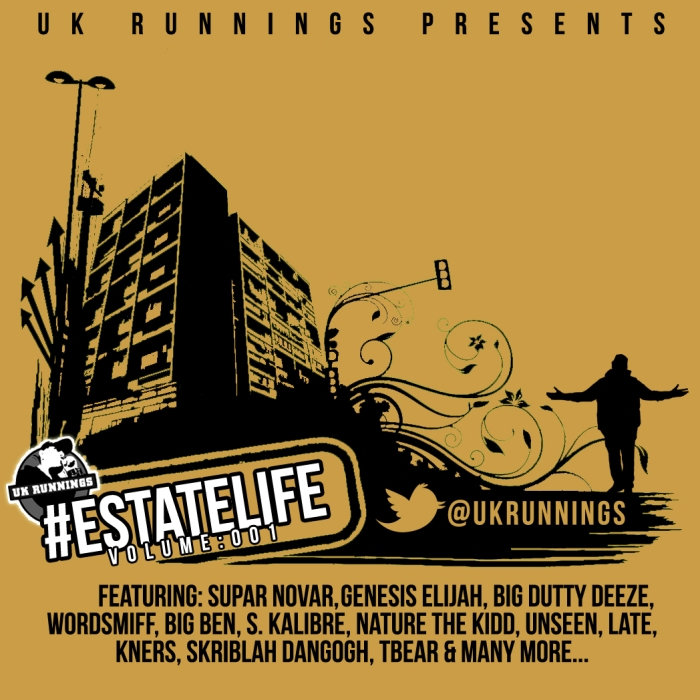 UK Runnings Presents - #EstateLife Volume 001