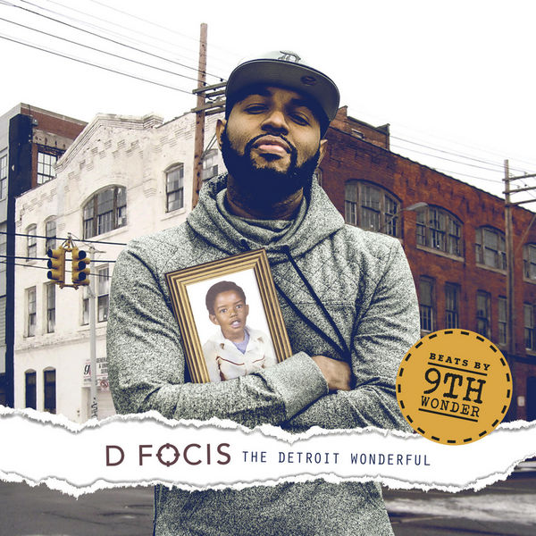 D Focis - The Detroit Wonderful