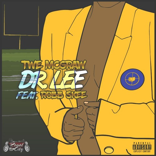 Twe McGraw - Dr. Lee ft. Robb Skee