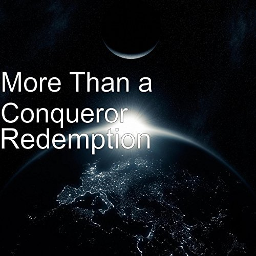 More Than A Conqueror – Blessed