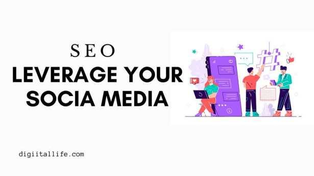 SEO leverage your social media