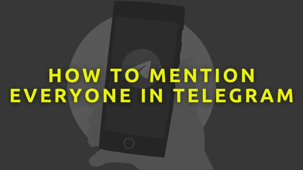 How-to-Mention-Everyone-in-Telegram