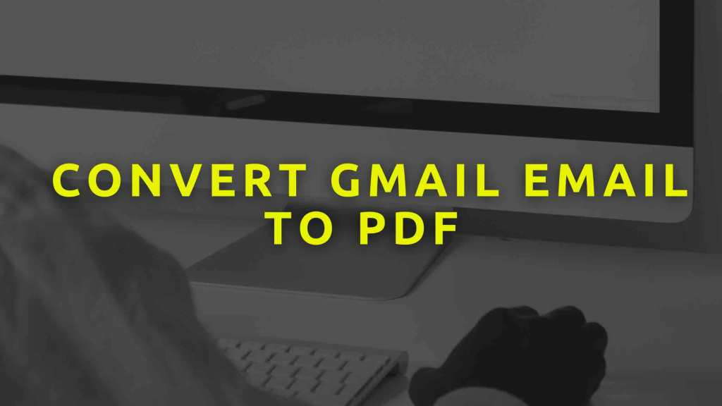 convert-Gmail-email-to-pdf