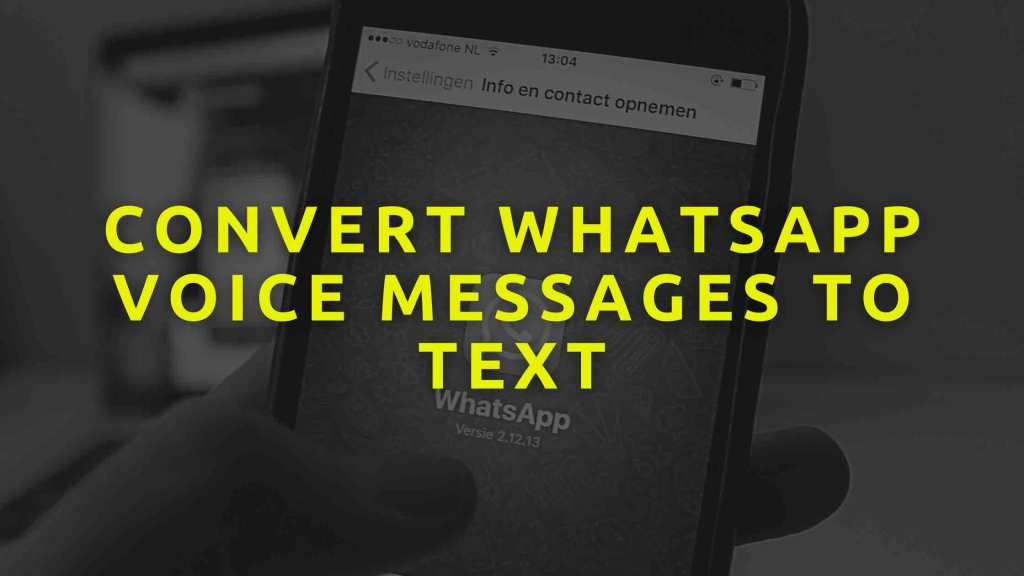 Convert-WhatsApp-voice-messages-to-text