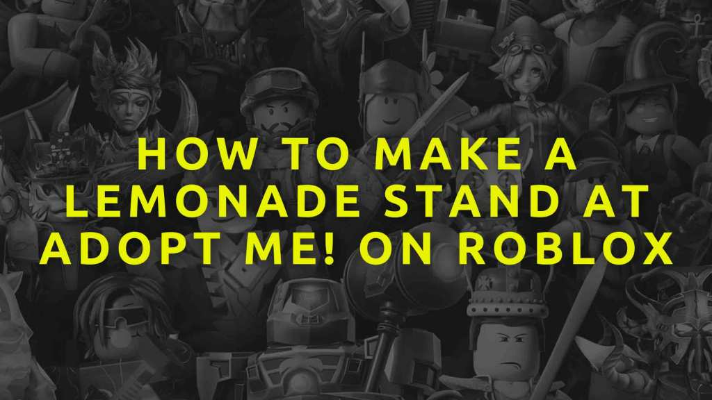 How-to-make-a-lemonade-stand-at-adopt-me!-on-Roblox