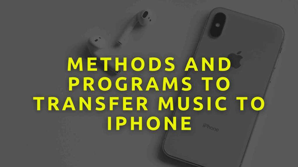Methods-and-programs-to-transfer-music-to-iPhone