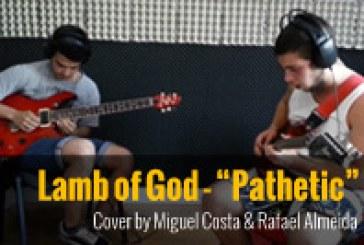 Lamb of God – Pathetic [Cover]
