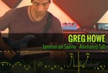 GREG HOWE – JAMMIN´ ON SUNNY – Animated Tab