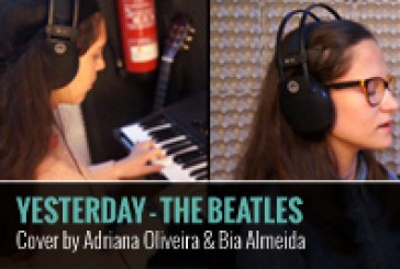 YESTERDAY – THE BEATLES – COVER BY ADRIANA OLIVEIRA E BIA ALMEIDA