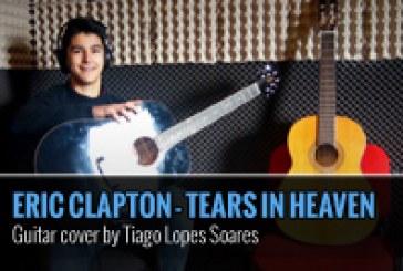 TEARS IN HEAVEN – ERIC CLAPTON – GUITAR COVER POR TIAGO LOPES SOARES
