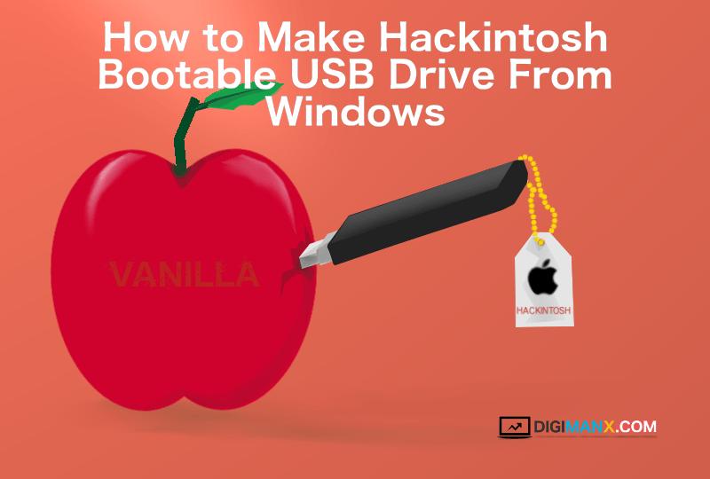 Make Hackintosh Bootable USB Drive from Windows