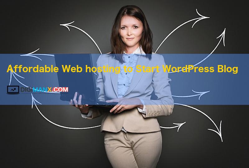 web hosting to start WordPress blog