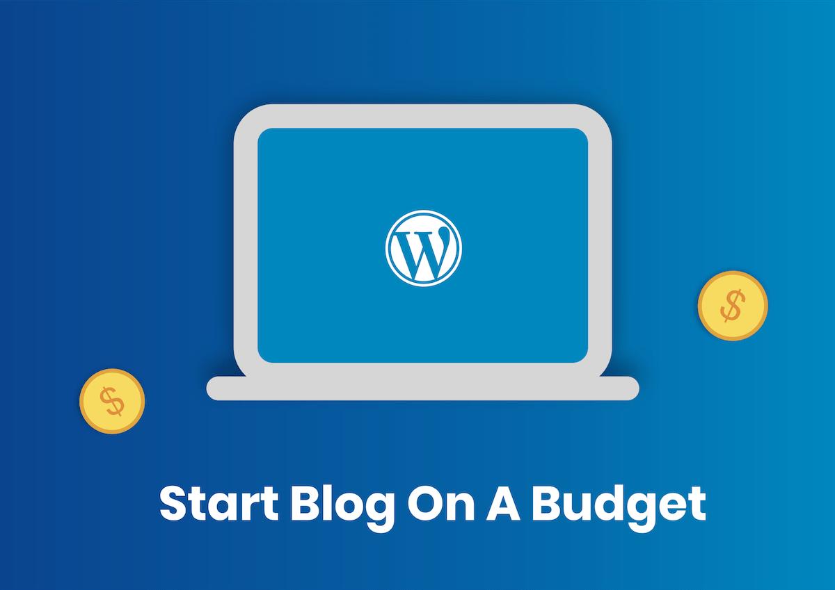 Start Blog On A Budget