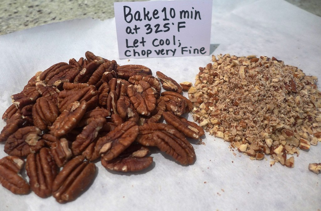 We like pecans, but use whatever variety nut you like: walnuts, almonds, cashews, peanuts, etc...