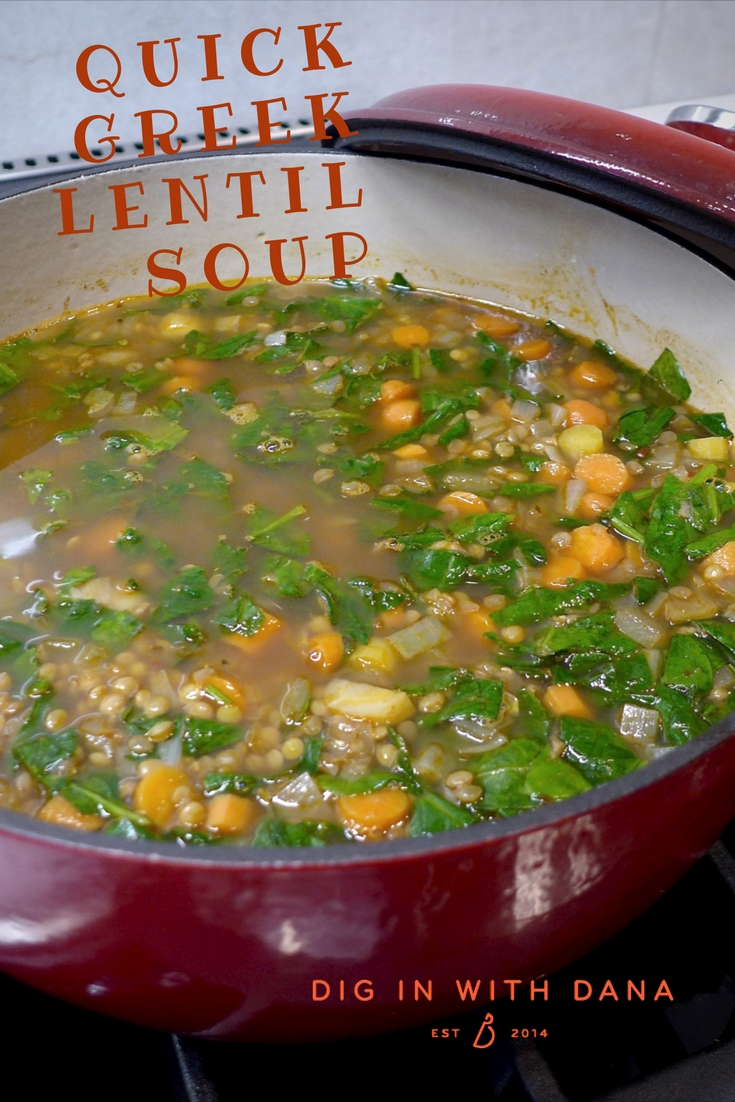 Pin and Dig in to Quick Greek Lentil Soup. recipes and variations at diginwithdana.com