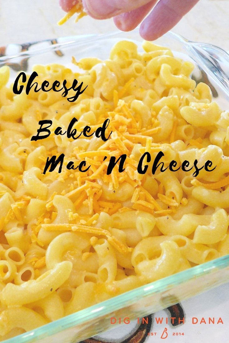 The very best Cheesy Baked Mac N CheeseEasy Recipe and Ideas at diginwithdana.com