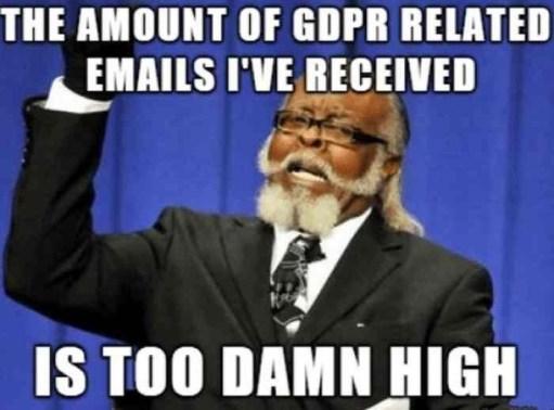 Too damn high meme GDPR