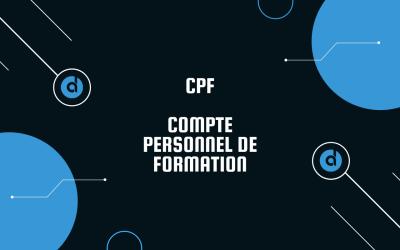 Le Compte Personnel de Formation CPF