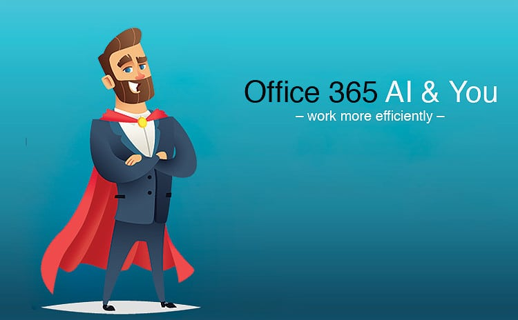 Office 365 Ai & You