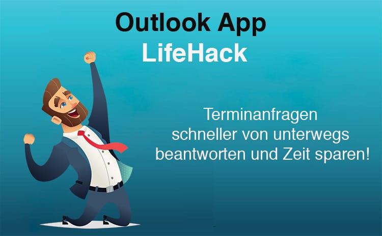 Outlook LifeHack der jeweils 5 Minuten Arbeitszeit einspart