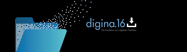 Tickets verfügbar: digina.16 – erste deutschsprachige Fachkonferenz zum Thema digitaler Nachlass