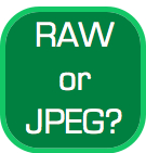 RAW or JPEG – Which Do You Shoot In?