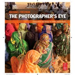 The Photographer's Eye by Michael Freeman – Review