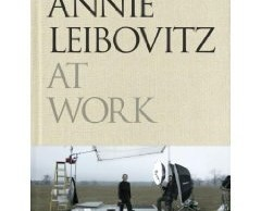 Annie Leibovitz At Work [BOOK REVIEW]