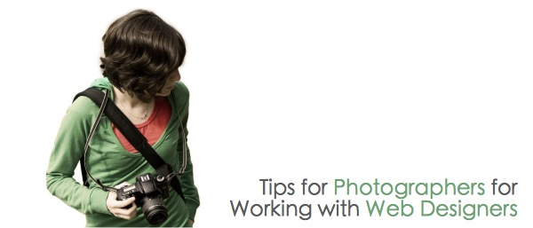 Tips for Photographers for  Working with Web Designers