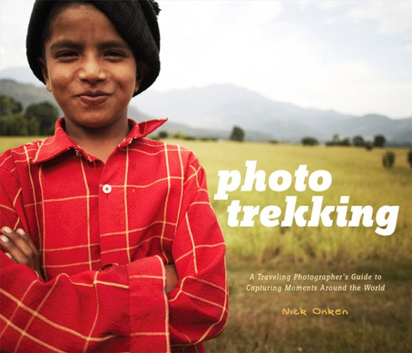 Photo Trekking: A Traveling Photographer's Guide to Capturing Moments Around the World [Book Review]