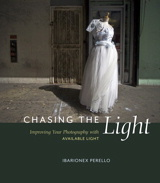 Chasing the Light – Improving Your Photography With Available Light by Ibarionex Perello – Book review